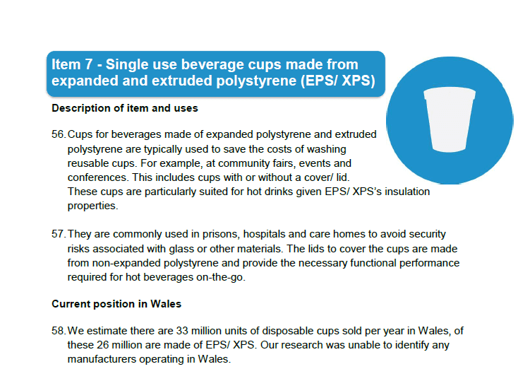 Extract from Welsh Government Consultation Document 'Reducing single use plastics' showing information on single use beverage cups made from expanded and extruded polystyrene.